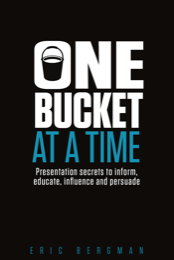 Cover of the presentation skills book One Bucket at a Time