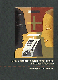 Cover of the book, Media Training With Excellence, written by Eric Bergman